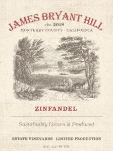 James Bryant Hill 2018 Zinfandel Label