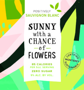 Sunny with a Chance of Flowers 2019 SauvBlanc Front Label